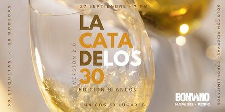 LA CATA DE LOS 30 Versión 2.0 - Edición Blancos entradas