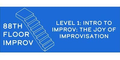 88th Floor Improv Level 1 Comedy Class (Wednesdays)
