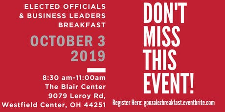 Rep. Gonzalez's Elected Officials and Business Leaders Breakfast tickets