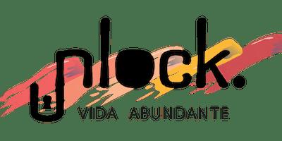 Cópia de UNLOCK - SEMINÁRIO DE CURA E LIBERTAÇÃO