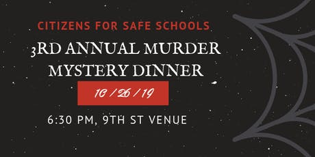 Citizens for Safe Schools Annual Banquet tickets