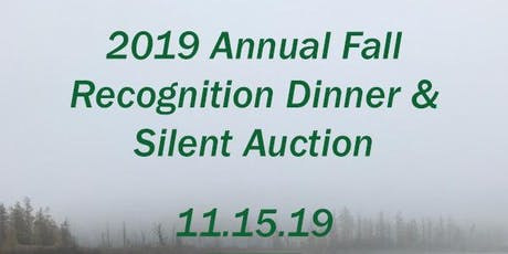 2019 Annual Fall Recognition Dinner & Silent Auction tickets
