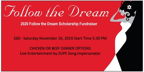 Follow the Dream Fundraiser Dinner & Entertainment tickets