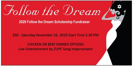 Follow the Dream Fundraiser Dinner & Entertainment