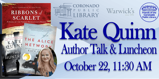 "Kate Quinn Author Talk & Luncheon  ""Ribbons of Scarlet"""