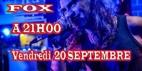 Soirée ROCK avec FOX tickets