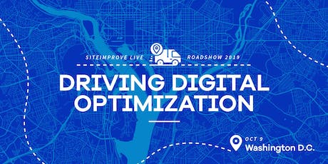 Driving Digital Optimization - Siteimprove Live Roadshow Washington D.C. tickets