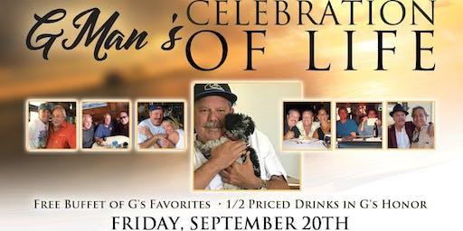 GMan's Celebration of Life