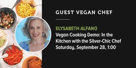 VF Presents Vegan Cooking Demo: Vegan Chef: Elysabeth Alfano tickets