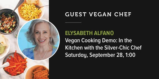 VF Presents Vegan Cooking Demo: Vegan Chef: Elysabeth Alfano