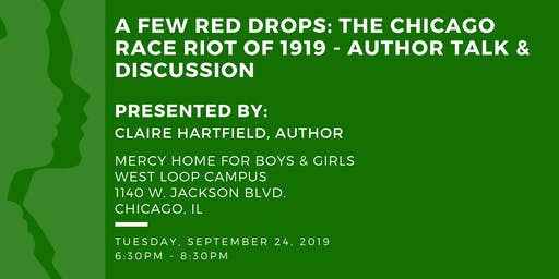 A Few Red Drops - Author Talk & Discussion on The 1919 Chicago Race Riots