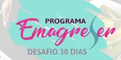 Programa Emagreser - desafio 30 dias ingressos