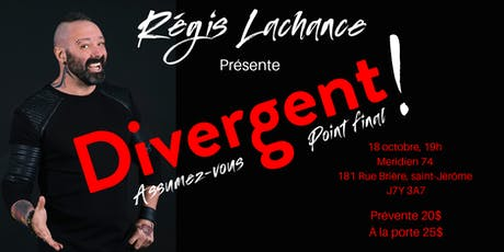 Show Divergent : Assumez-vous point final  billets
