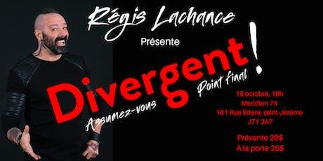 Show Divergent : Assumez-vous point final  tickets