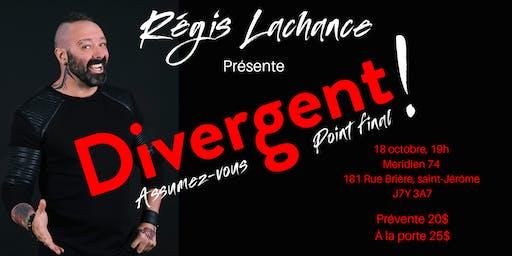 Show Divergent : Assumez-vous point final