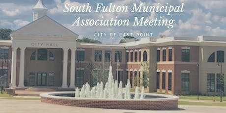 City of East Point South Fulton Municipal Association Meeting tickets