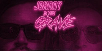 Johnny in the Grave (Album Release) | Alpha Buddha | The Rosies