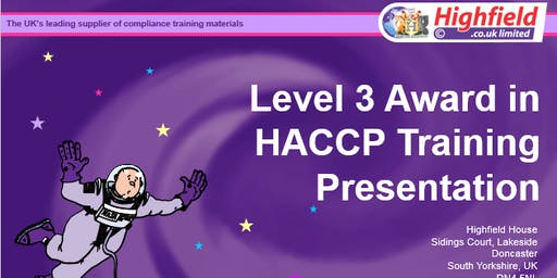 HABC Level 3 Award in HACCP for Food Manufacturing/Catering (RQF)