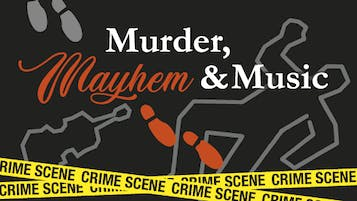 Murder, Mayhem and Music! A Fundraiser to Benefit the Garth Newel Music Center Foundation