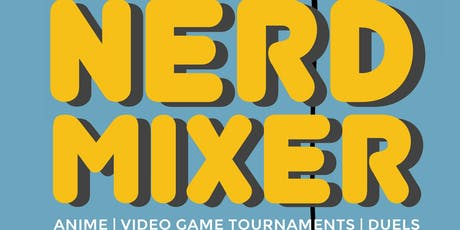 Nerd Mixer tickets