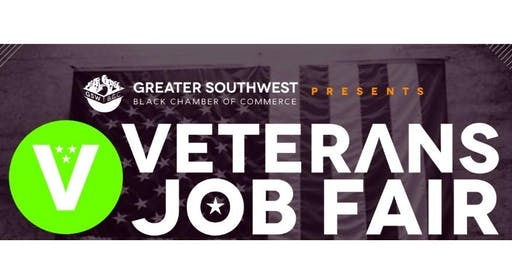 5th Annual Veterans Job Fair hosted by the Greater Southwest Black Chamber of Commerce