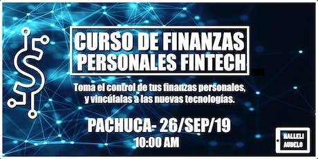 Finanzas Personales - Fintech - Pachuca 26 de Septiembre 10:00 AM boletos