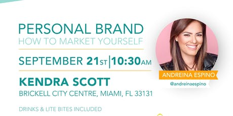 PERSONAL BRAND - HOW TO MARKET YOURSELF / SFL MOM BLOGGERS MEET UP tickets