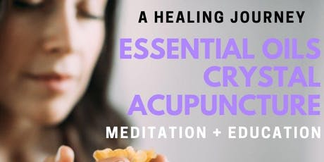 Guided Meditation with Crystal Acupuncture & Essential Oils  tickets