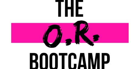 The O.R. Bootcamp tickets