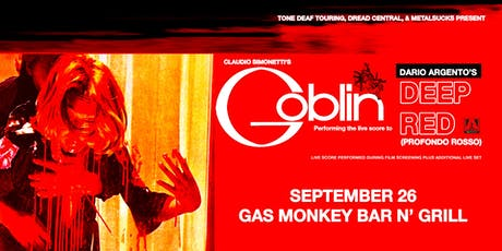 Claudio Simonetti's Goblin performing the score to Deep Red/Profondo Rosso tickets