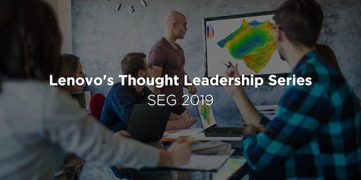 Lenovo's Thought Leadership Series (SEG 2019)