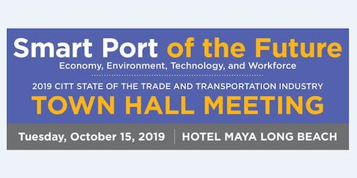 CITT State of the Trade and Transportation Industry Town Hall Meeting 2019