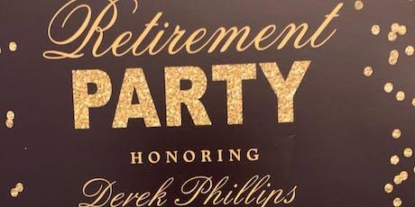 Derek Phillips Retirement Fundraising Party tickets