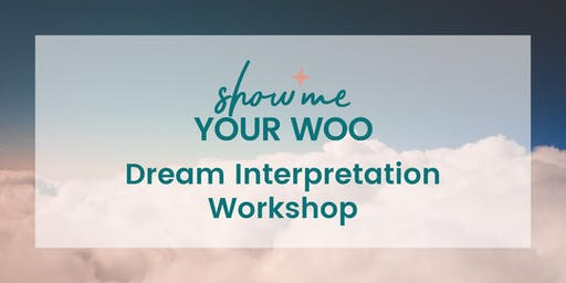 Show Me Your Woo Dream Interpretation