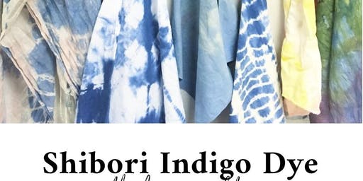 Shibori Indigo Dye Workshop
