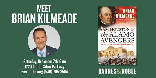 Meet Brian Kilmeade at Barnes & Noble - Fredericksburg, VA