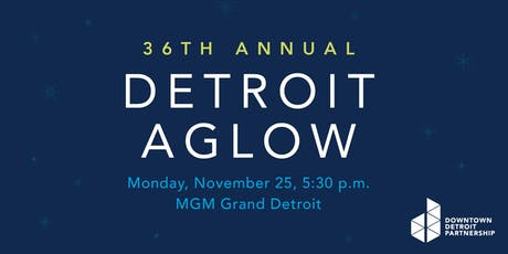 36th Annual Detroit Aglow tickets