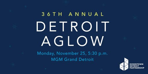 36th Annual Detroit Aglow