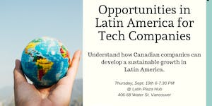 Opportunities in Latin America for Tech Companies -...