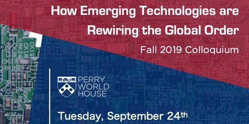 Perry World House Fall 2019 Colloquium