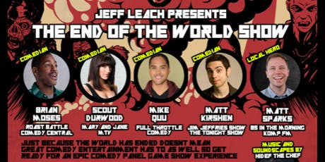 The End Of The World Show tickets