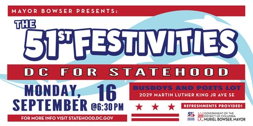 Mayor Bowser Presents the 51st Festivities: DC for Statehood (3rd Event)