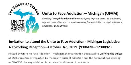 Unite to Face Addiction - Michigan Legislative Networking Reception Oct 3rd tickets
