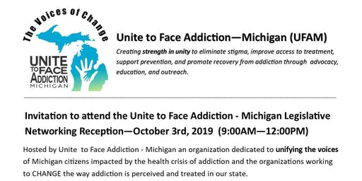 Unite to Face Addiction - Michigan Legislative Networking Reception Oct 3rd