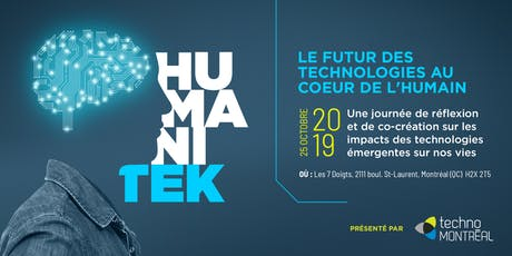 Le Futur des technologies au coeur de l'humain // The Future of human-centered technologies billets