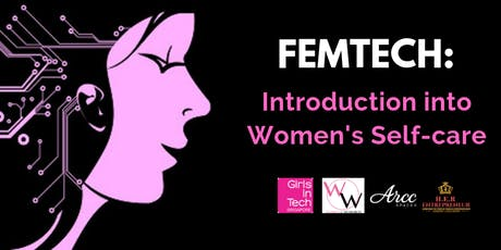 FemTech: Introduction to Women's Self Care tickets