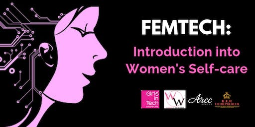 FemTech: Introduction to Women's Self Care