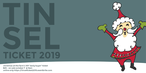 TINSEL TICKET for Christmas at the Farm 2019