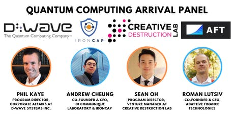 Quantum Computing Panel with D-Wave, CDL, IronCAP, Adaptive Finance Technologies tickets