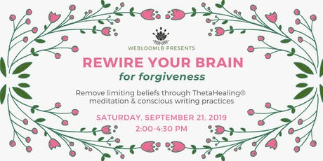 Rewire Your Brain for Forgiveness tickets